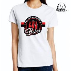 Camisa Feminina - Meu Time Me Obriga a Beber
